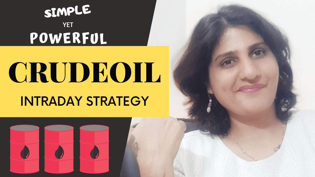 CRUDEOIL INTRADAY STRATEGY