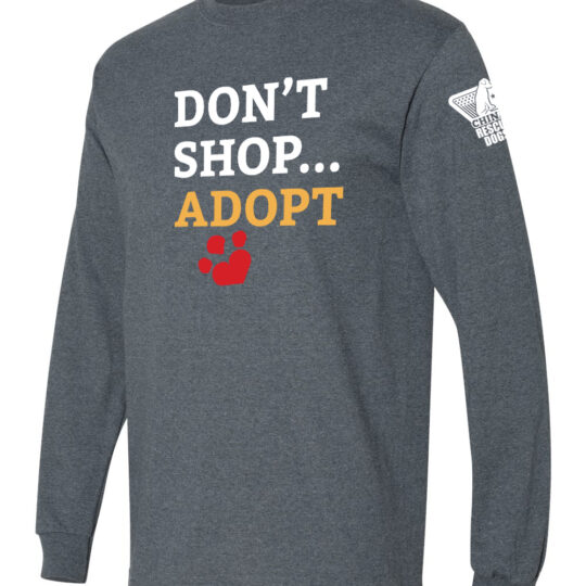 Don't Shop Adopt Long Sleeve Shirt