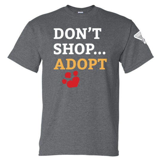 Don't Shop Adopt T-Shirt