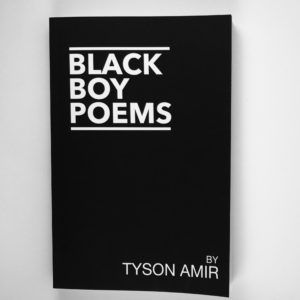 Black Boy Poems By Tyson Amir (Signed Copy)