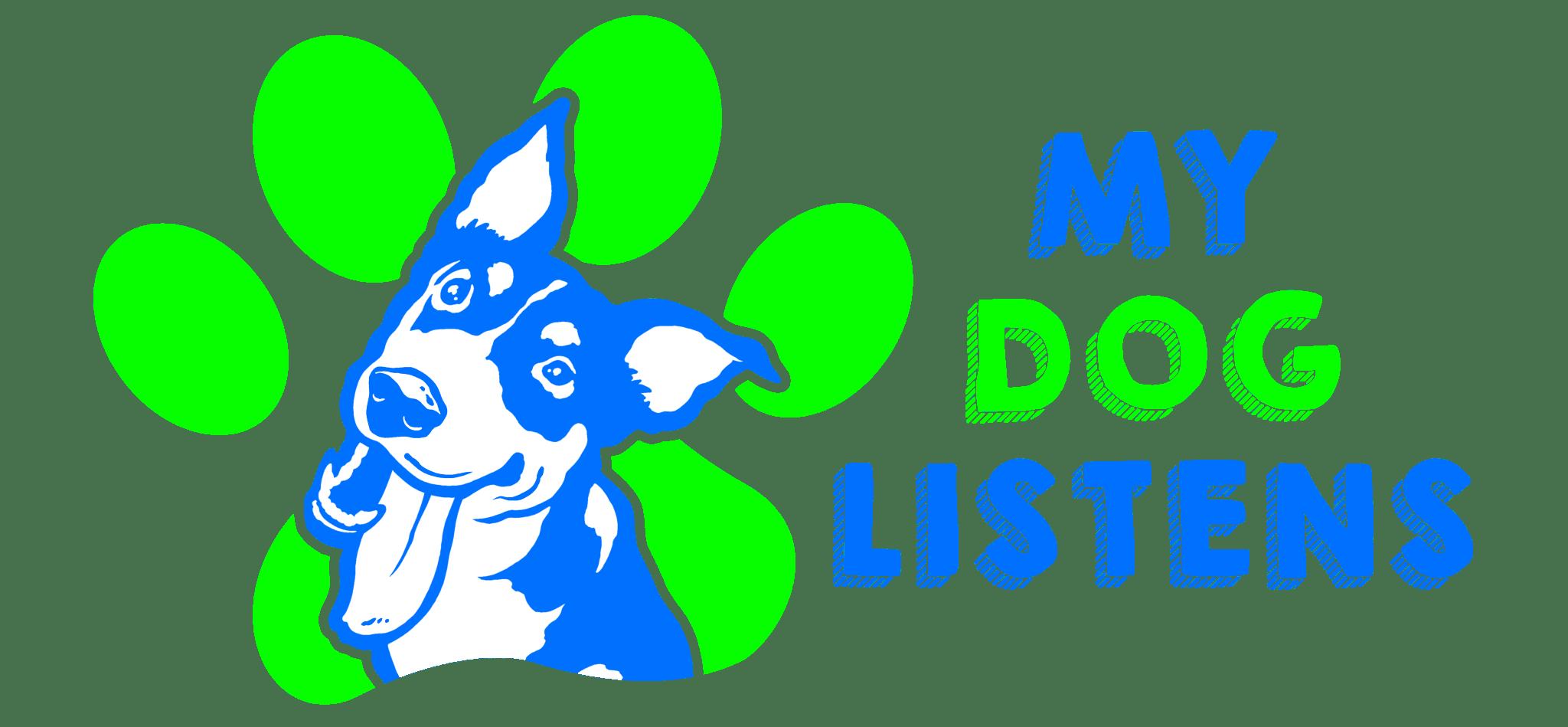 My Dog Listens