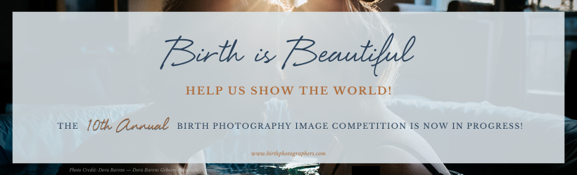 2020 Birth Photography Image Competition is LIVE