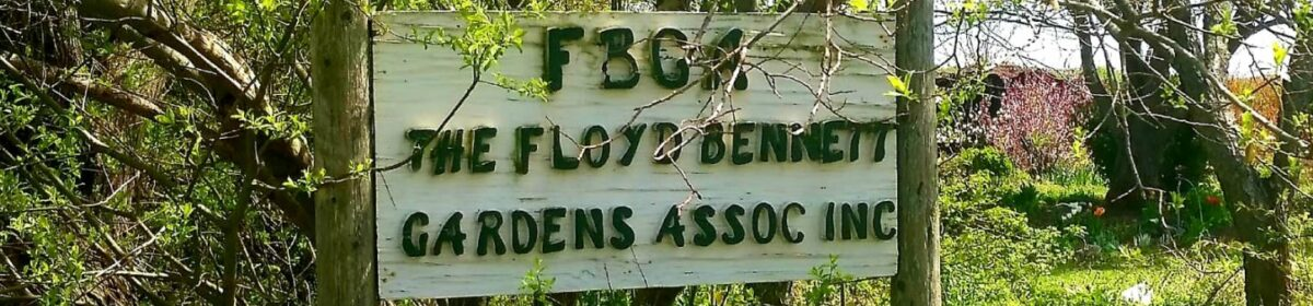 The Floyd Bennett Gardens Association, Inc.
