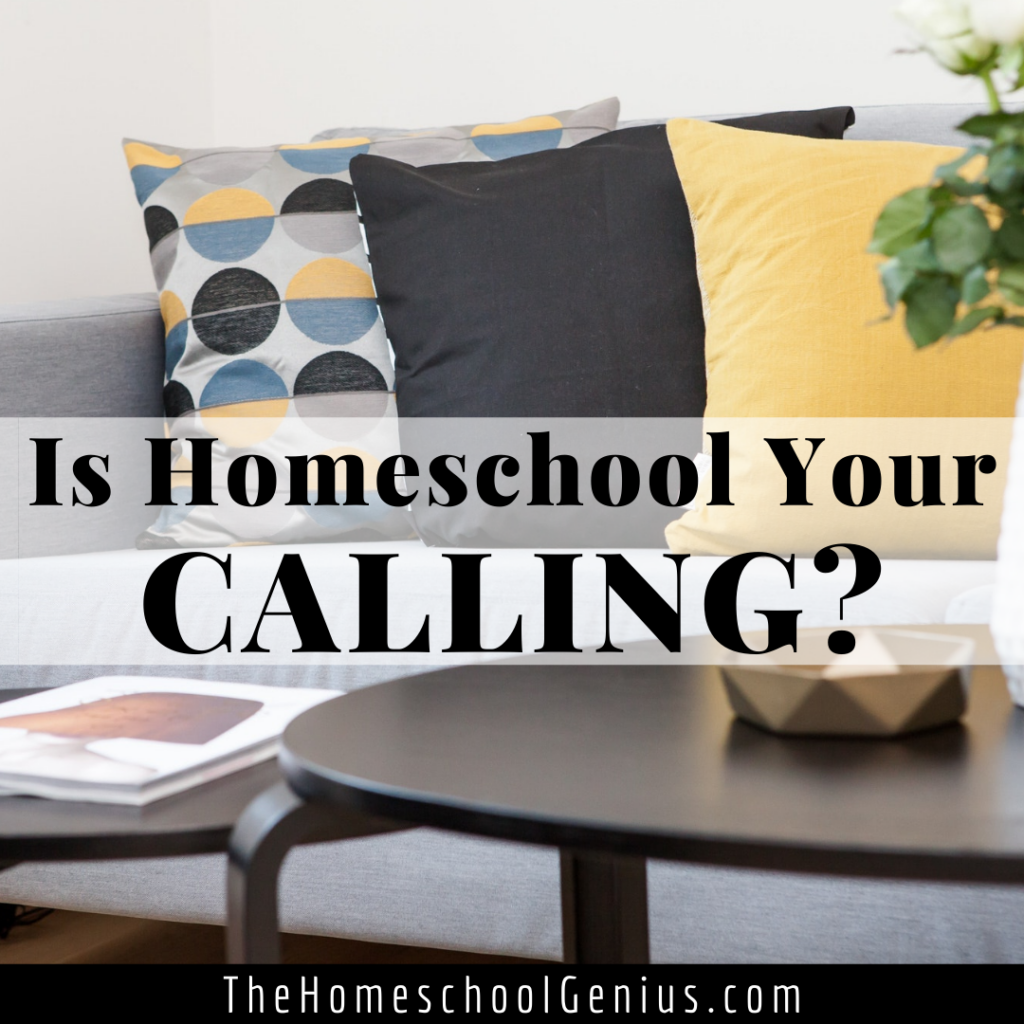 5 Ways to Know Homeschool Is Your Calling