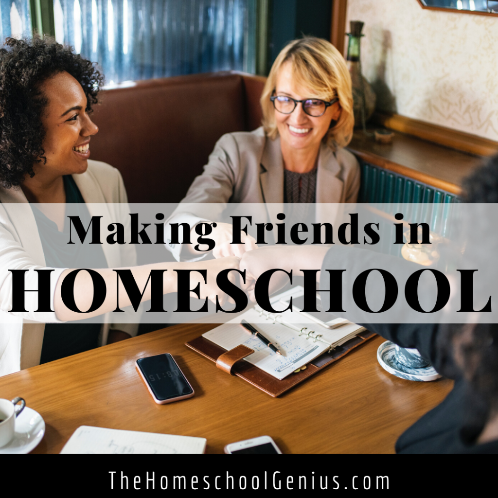 15 Ways to Build Quality Friendships with Homeschool Moms