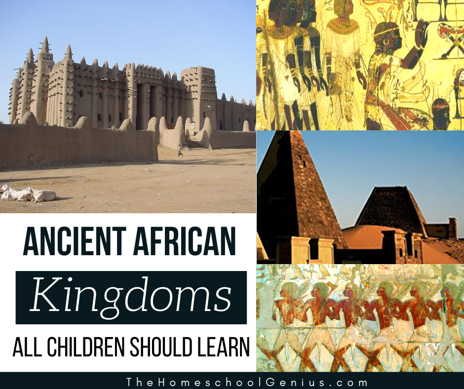 Ancient African Kingdoms All Children Should Learn   Book List