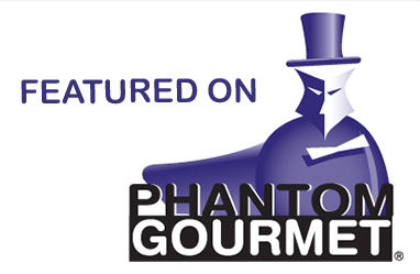 Featured On Phantom Gourmet