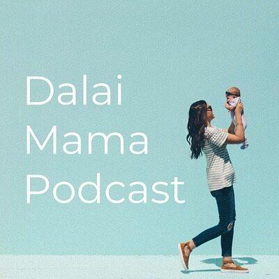 Dalai Mama Podcast