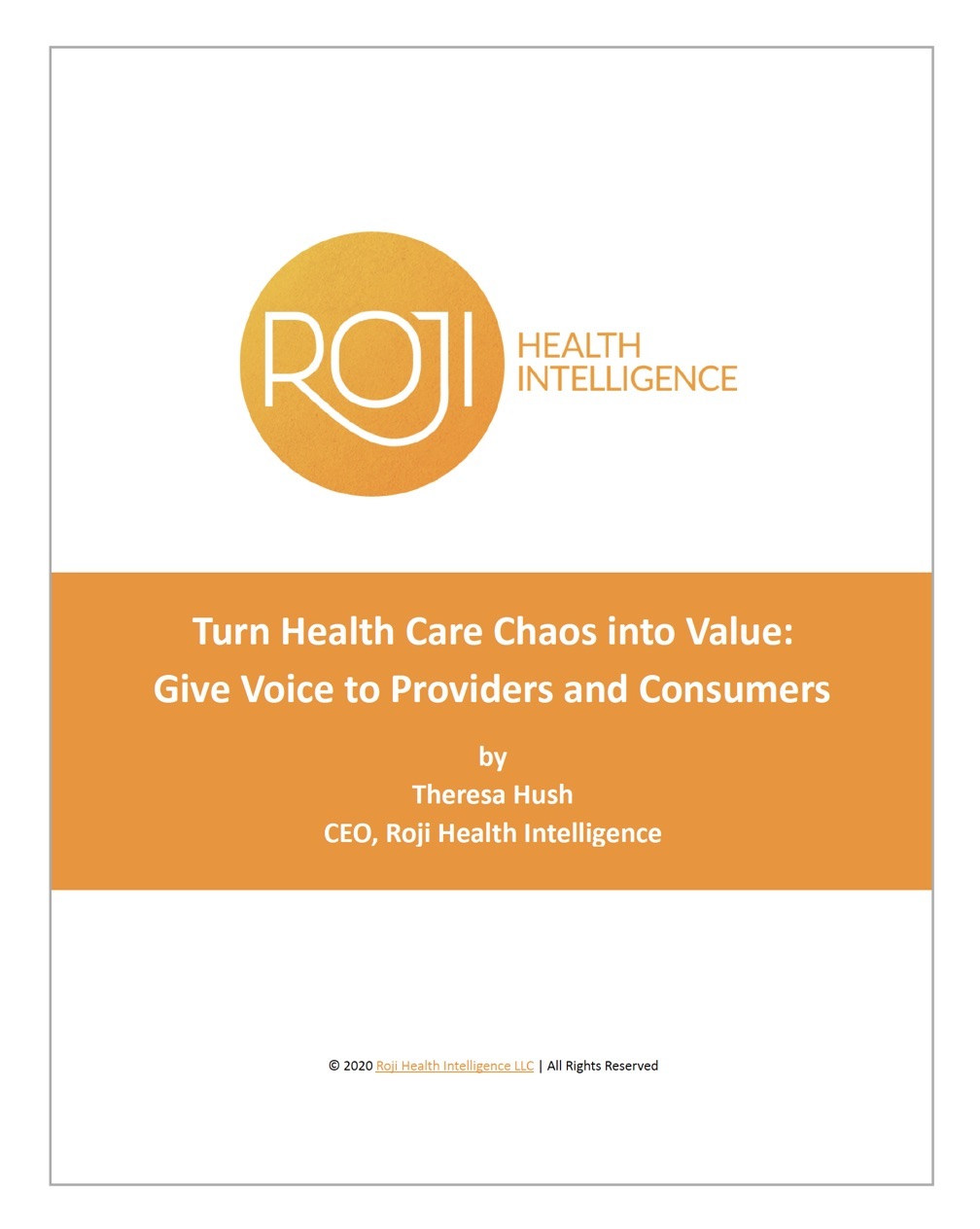 Get the eBook: Turn Health Care Chaos into Value – Give Voice to Providers and Consumers
