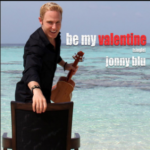 Be My Valentine by Jonny Blu (Single)
