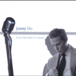 In Just That Kind Of A Mood by Jonny Blu (Album)