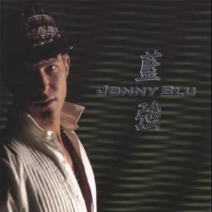 Jonny Blu 蓝强 On The Edge 刀锋 by Jonny Blu (Album)