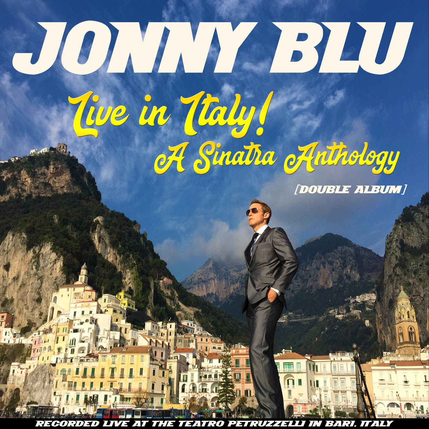"Jonny Blu ""Live in Italy! A Sinatra Anthology (Double Album)"" Album cover"