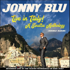 Live In Italy A Sinatra Anthology (Double Album) by Jonny Blu