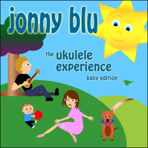 The Ukulele Experience Baby Edition by Jonny Blu (Album)