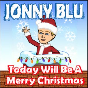 Today Will Be A Merry Christmas by Jonny Blu (Single)