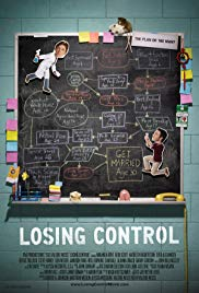 Losing Control (House Lights Media,2011) Directed by Valerie Weiss, Starring Kathleen Robertson