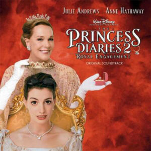 Princess Diaries 2 Royal Engagement (Original Soundtrack)