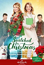 Switched for Christmas (Hallmark Channel, 2017) Directed by Lee Friedlander, Starring Candace Cameron Bure