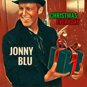 Christmas Everyday (Single) by Jonny Blu