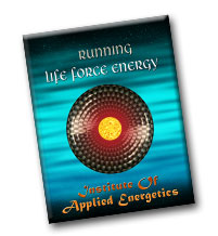 Running Life Force Energy
