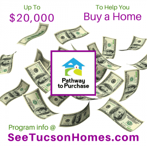 Pathway to Purchase Down Payment Assistance in Tucson AZ