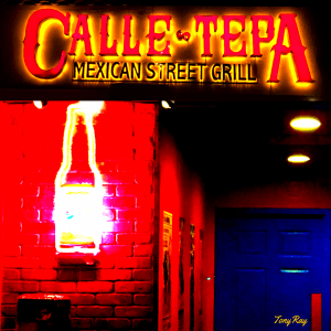 We Love Calle Tepa, a Great Mexican Restaurant in Tucson, City of Gastronomy