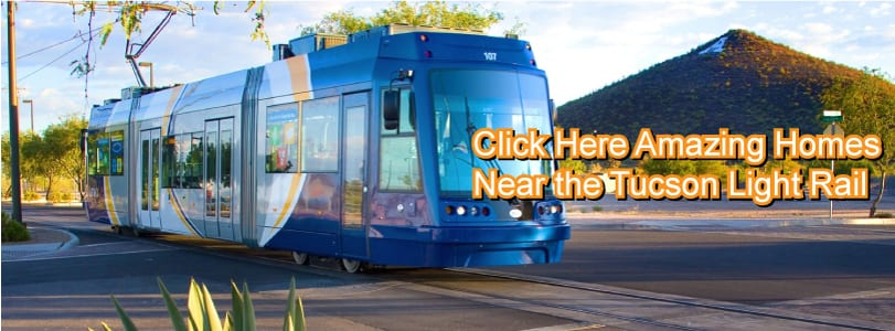 Find Amazing Homes For Sale Near the Tucson Light Rail