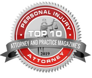 Attorney and Practice Magazine - Top 10 PERSONAL INJURY Attorney