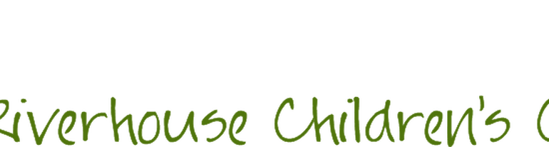 Riverhouse Children's Center