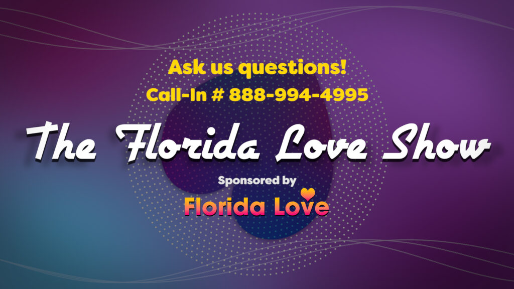 The Florida Love Show