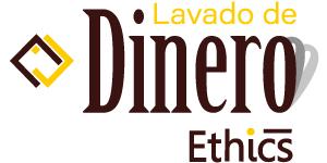 Ethics Lavado de Dinero