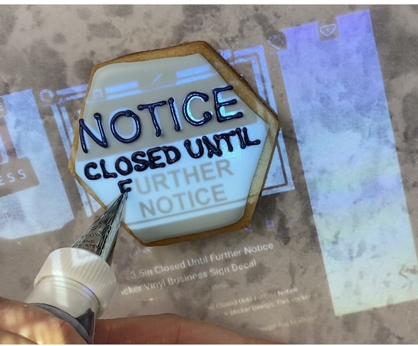 Notice: closed until further image projected on cookie