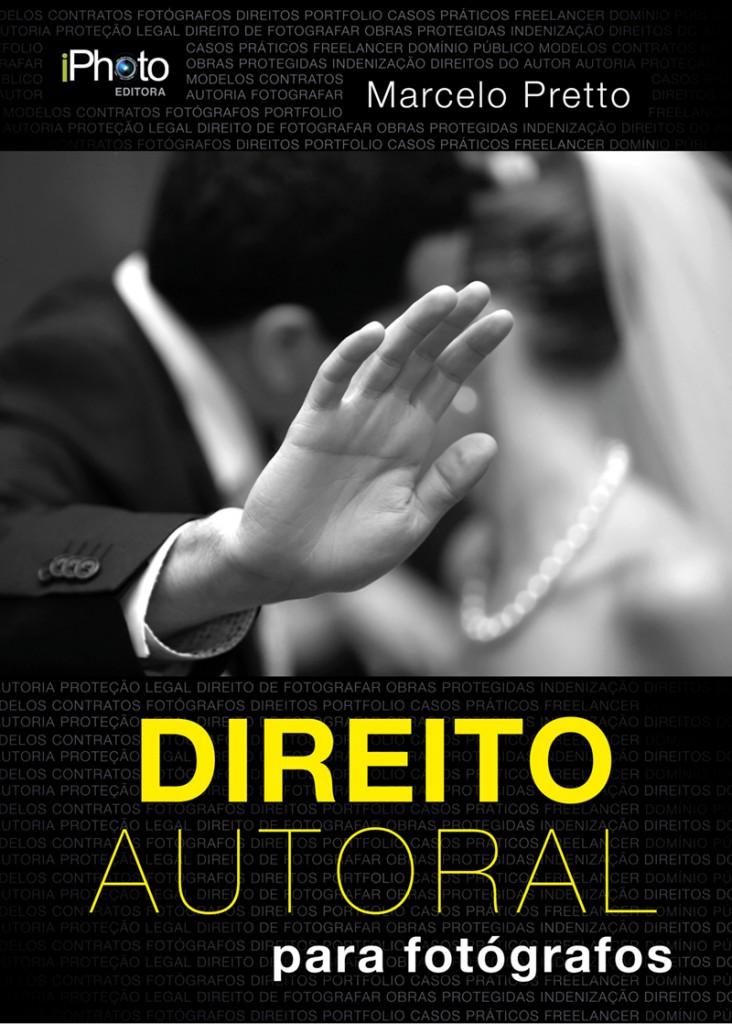 """O livro """"Direito Autoral"""", de Marcelo Pretto, à venda no site da iPhoto Editora"""