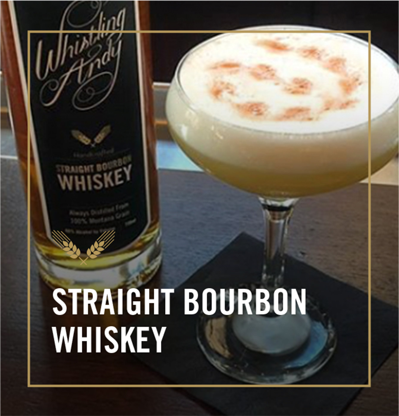 Straight Bourbon Whiskey Cocktails - Whistling Andy Distillery
