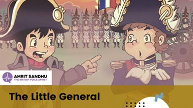 The British Voice Artist - The Little General