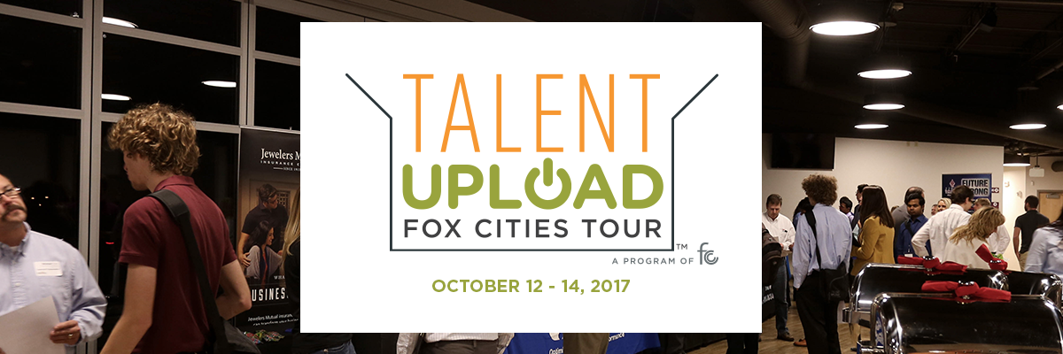 Fox Cities Regional Partnership Announces Fall 2017 Talent Upload Dates