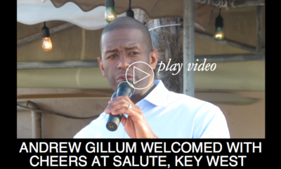 Andrew Gillum Welcomed With Cheers at Salute Key West
