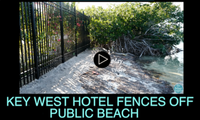 Key West Hotel Fences Off Public Beach