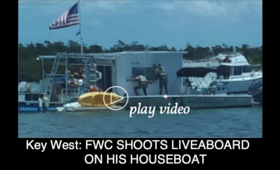 Key West: FWC CAPTAIN SHOOTS LIVEABOARD ON HIS HOUSEBOAT