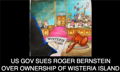 Federal Government Sues Roger Bernstein Over Ownership of Wisteria Island
