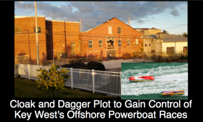 Cloak and Dagger Plot to Gain Control of Key West's Offshore Power Boat Races