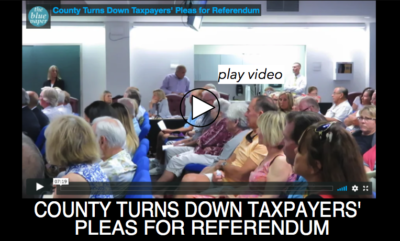 County Turns Down Taxpayers' Pleas for Referendum