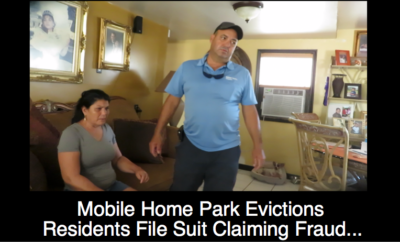 Mobile Home Park Evictions: Residents File Suit Claiming Fraud by New Owners