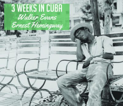 3 Weeks In Cuba Photography Exhibit at Custom House Museum