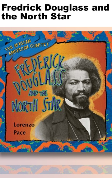 Fredrick Douglass and the North Star