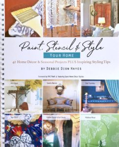 Paint, Stencil & Style Your Home book by Debbie Dion Hayes