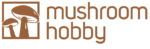 Welcome to MushroomHobby