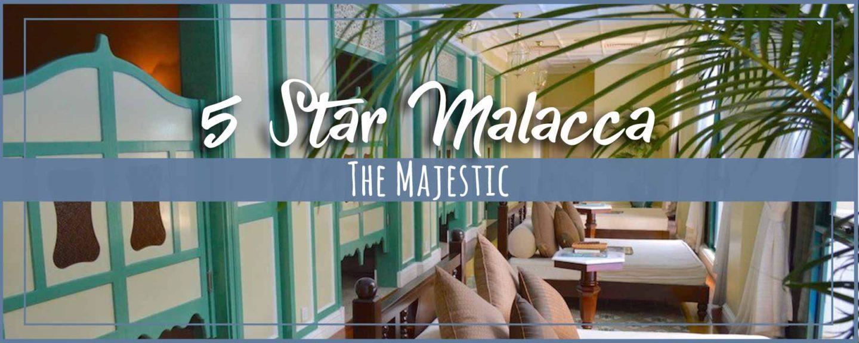 The Majestic Malacca Hotel Review   Heritage City Tour + Jonker Night Market