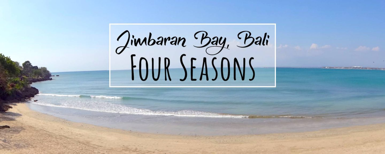Four Seasons Bali at Jimbaran Bay: Perfect Escape to Pamper Body & Soul